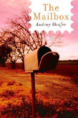 The Mailbox - Shafer, Audrey, M.D.