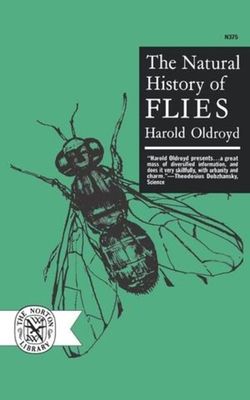 The Natural History of Flies - Oldroyd, Harold