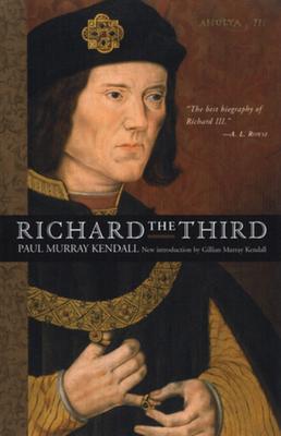 Richard the Third - Kendall, Paul Murray