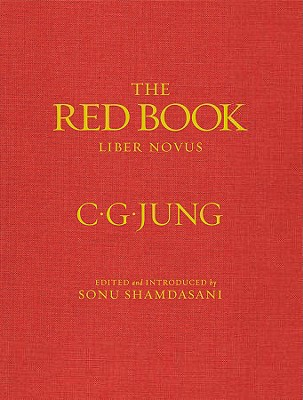 The Red Book - Jung, Carl Gustav, and Jung, C G, Dr., and Shamdasani, Sonu (Editor)