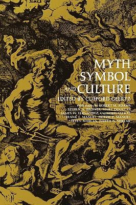 Myth, Symbol, and Culture - Geertz, Clifford (Editor)