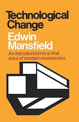 Technological Change - Mansfield, Edwin