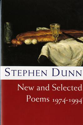 New & Selected Poems: 1974-1994 - Dunn, Stephen