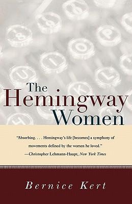 The Hemingway Women - Kert, Bernice