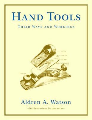 Hand Tools - Watson, Aldren Auld