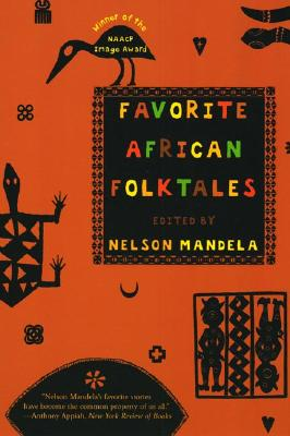 Favorite African Folktales - Mandela, Nelson (Editor)