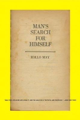 Man's Search for Himself - May, Rollo