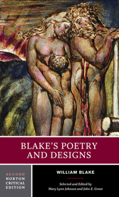 Blake's Poetry and Designs - Blake, William, and Johnson, Mary Lynn (Editor), and Grant, John E (Editor)