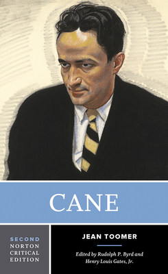 Cane - Toomer, Jean, and Byrd, Rudolph P (Editor), and Gates, Henry Louis, Jr. (Editor)