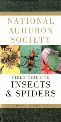 National Audubon Society Field Guide to North American Insects and Spiders - Milne, Lorus, and Milne, Margery