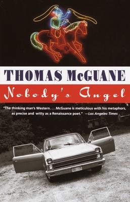 Nobody's Angel - McGuane, Thomas