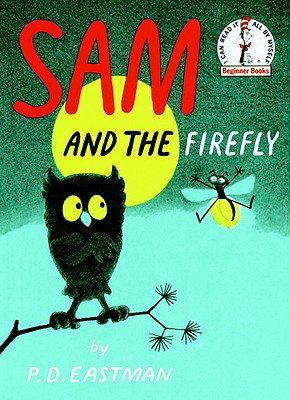 Sam and the Firefly - Eastman, P D