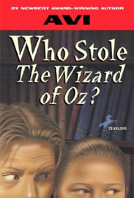 Who Stole the Wizard of Oz? - Avi, and AVI-Yonah, Michael