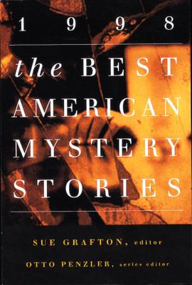 The Best American Mystery Stories 1998 - Grafton, Sue (Introduction by), and Penzler, Otto (Foreword by)