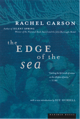 The Edge of the Sea - Carson, Rachel, and Hubbell, Sue (Introduction by)