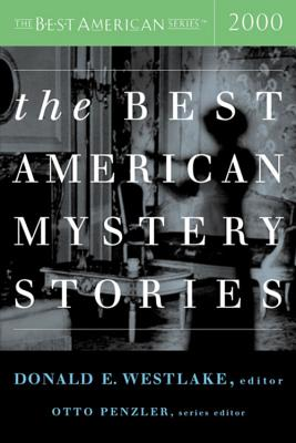 The Best American Mystery Stories - Westlake, Donald E (Editor), and Penzler, Otto (Foreword by)