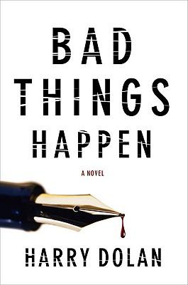 Bad Things Happen - Dolan, Harry