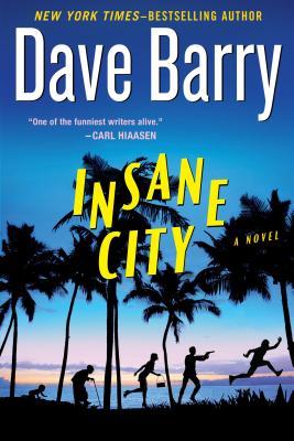 Insane City - Barry, Dave, Dr.