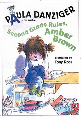 Second Grade Rules, Amber Brown - Danziger, Paula