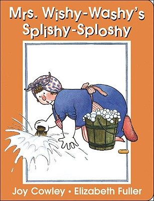 Mrs. Wishy-Washy's Splishy Sploshy Day - Cowley, Joy