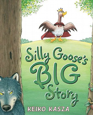 Silly Goose's Big Story -