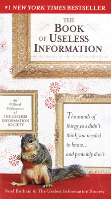The Book of Useless Information - Botham, Noel