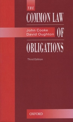 The Common Law of Obligations - Cooke, Philip, and Oughton, David, and Cooke, John