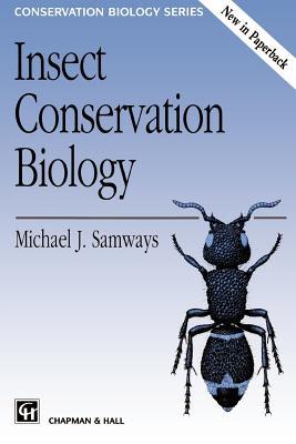 Insect Conservation Biology - Samways, Michael J, Professor