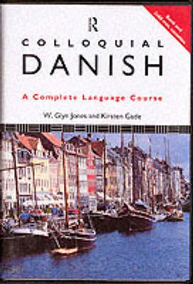 Colloquial Danish - Jones, W Glyn, and Gade, Kristen