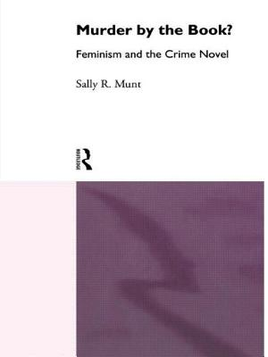 Murder by the Book - Munt, Sally R, and Munt Sally, Rowe