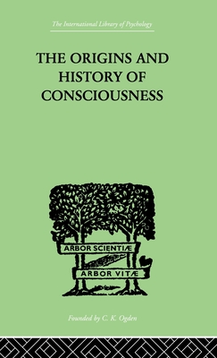 The Origins and History of Consciousness - Neumann, Erich, and Neumann Erich