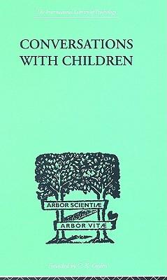 Conversations with Children - Katz, David, and Katz, Rosa