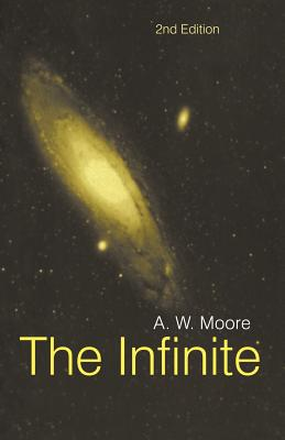 The Infinite - Moore, A W, and Moore, A W