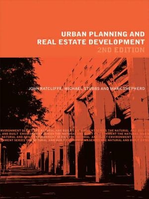 Urban Planning and Real Estate Development - Ratcliffe, John, and Stubbs, Michael, and Shepherd, Mark