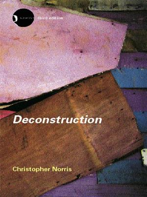 Deconstruction: Theory and Practice - Norris, Christopher, Professor