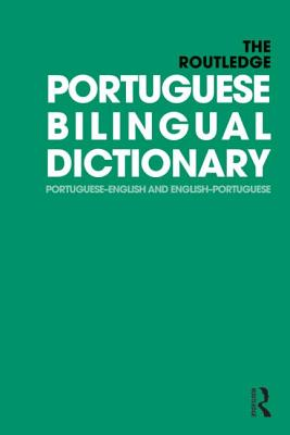 The Routledge Portuguese Bilingual Dictionary: Portuguese-English and English-Portuguese - Allen, Maria Fernanda