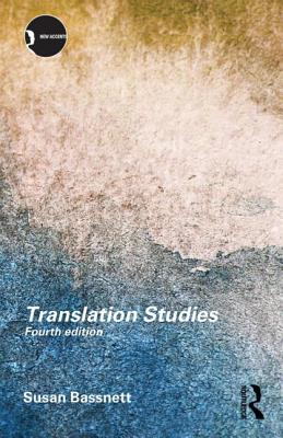 Translation Studies - Bassnett, Susan