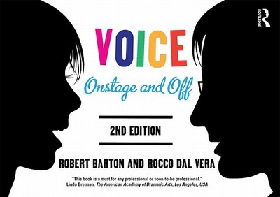 Voice: Onstage and Off - Barton, Robert, and Dal Vera, Rocco