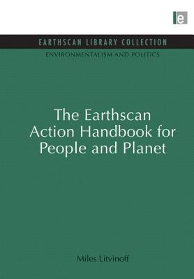 The Earthscan Action Handbook for People and Planet - Litvinoff, Miles