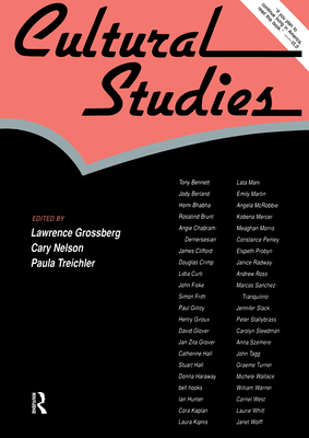 Cultural Studies - Grossberg, Lawrence, Dr. (Editor), and Nelson, Cary, Professor (Editor), and Treichler, Paula (Editor)