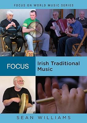 Focus: Irish Traditional Music - Williams, Sean