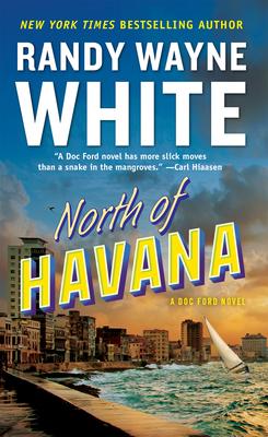 North of Havana - White, Randy Wayne
