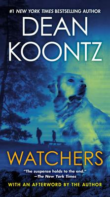 Watchers - Koontz, Dean R