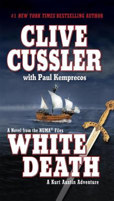 White Death - Cussler, Clive, and Kemprecos, Paul