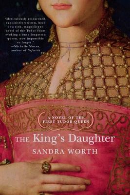 The King's Daughter - Worth, Sandra