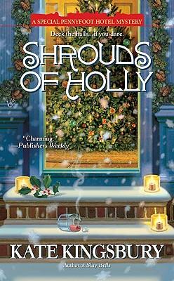 Shrouds of Holly - Kingsbury, Kate