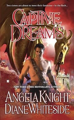 Captive Dreams - Knight, Angela, and Whiteside, Diane