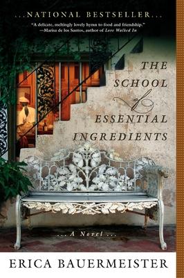 The School of Essential Ingredients - Bauermeister, Erica
