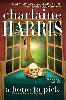 A Bone to Pick - Harris, Charlaine