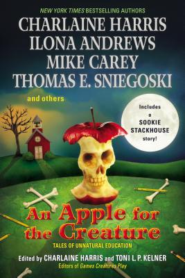 An Apple for the Creature - Harris, Charlaine (Editor), and Kelner, Toni L P (Editor)